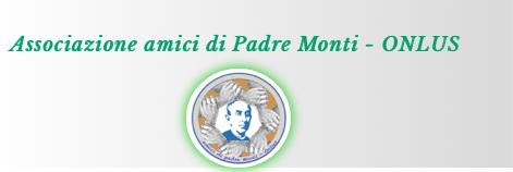 Associazione Amici di Padre Monti ONLUS